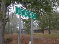 Hot Coffee, Mississippi. Can I live here?