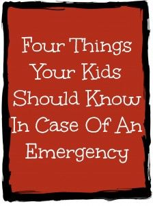 Four Things Your #Kids Should Know In Case Of An Emergency