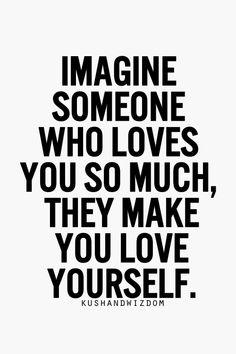 John you make me love myself