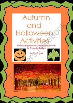 Creative writing, Maths Activities and Games for Autumn and Halloween from pictures for teachers on TeachersNotebook.com -  (38 pages)  - Printable activities and worksheets for creative writing, maths activities, home-school, and fun stuff! All are based around an Autumn or Halloween theme and contain images to add context and interest