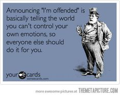 sayings, laugh, offended ecards, word, yup, quot, true stories
