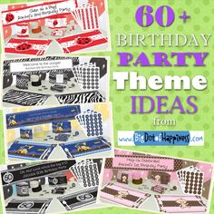 60+ Birthday Party Themes & Ideas #parties #birthday