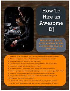 How to hire an awesome wedding DJ  (Posted by San Bernardino wedding DJ: http://www.r3volutionweddings.com/)