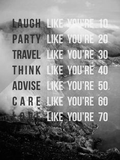 How to live a life...
