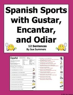 Spanish Sports With Gustar, Encantar and Odiar Worksheet by Sue Summers - 10 English to Spanish sentences - Los Deportes