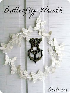 Make your own bookpage Butterfly Wreath!  from Etcetorize