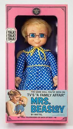 Had a Mrs. Beasley doll ...