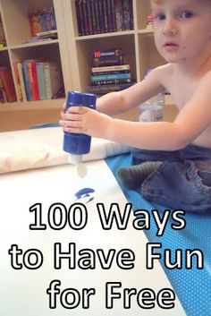 make, do & friend: 100 Ways to Have Fun For Free