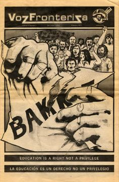 Front page of Voz Fronteriza, February 1977. Founded in 1975, this quarterly Chicana/o student newspaper is an official campus print media of the University of California, San Diego. The cover show a group of people protesting the Bakke decision, an important Supreme Court ruling on affirmative action. Rodolfo Acuña Papers. Latino Cultural Heritage Digital Archives.