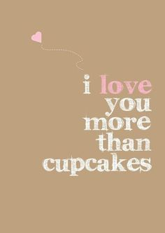 And I seriously love cupcakes... xo