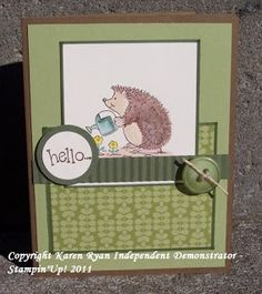 Karens Cards n Stamps Stampin Up! in Belleville On: Stampin Up!s Hedgehog Happiness for Shelley
