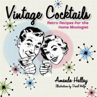 Vintage Cocktails, Amanda Hallay
