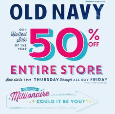 50% OFF Entire store #Old Navy