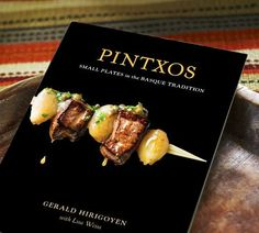 There are very few fine foods to compare with Basque foods.~need this cookbook!?...I found this cookbook in Portland.
