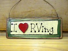 I Love RVing Wood Sign. $6.00, via Etsy.