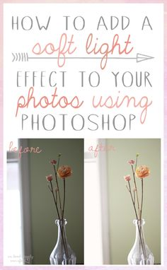 photo editing tutorials, vintage photoshop tutorial, photoshop tutorial light, tutorial photoshop, soft light photography