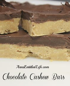 Chocolate Cashew Bars - A delicious, satisfying, chocolate cashew bar that holds up for days after you make them! Cut them thick or thin, they are a great lunch-box, or anytime, snack.   http://www.annsentitledlife.com/recipes/chocolate-cashew-bars/