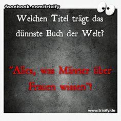 witze, zitate, sprüche, lustiges, heftig, männer, frauen, trixify.de