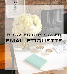 LEARN – Blogger To Blogger Email Etiquette