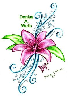Lily Song Tattoo Design by Denise A. Wells - Google my name for more of my unique, girly, pretty tattoo designs and artworks!- love this!