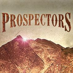 Prospectors: Premieres March 26th, 2013 on The Weather Channel. http://www.facebook.com/TWCProspectors