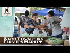 ▶ ChisholmCrossing.com: Farmers Market - Waco, TX - YouTube