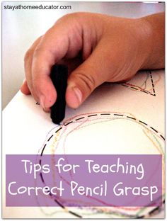 Tips for Teaching Correct Pencil Grasp - Pinned by @PediaStaff – Please Visit  ht.ly/63sNt for all our pediatric therapy pins