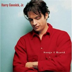 Songs I Heard by Harry Connick Jr. - Songs from classic musicals all jazzed up