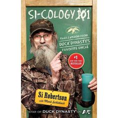 Si-Cology 1: Tales and Wisdom from Duck Dynasty's Favorite Uncle #duckdynasty