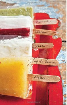 from: Paletas: Authentic Recipes for Mexican Ice Pops, Shaved Ice & Aguas Frescas by Fany Gerson via amazon