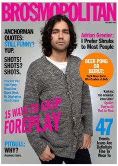 Introducing 'Brosmopolitan,' The Magazine For Dudes Who Love 'Anchorman' Quotes