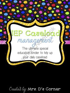 IEP Caseload Management  Rainbow  - Ultimate IEP Special Education Binder from Mrs. D's Corner on TeachersNotebook.com -  (131 pages)  - Being a caseload manager and a teacher of children with special needs is a wonderful experience that, unfortunately, includes tons of special education jargon and paperwork that can sometimes become overwhelming. This binder is your key to tidying up your