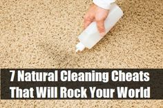 7 Natural Cleaning Cheats That Will Rock Your World