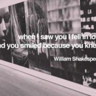 When I saw you fell in love and you smiled because you knew