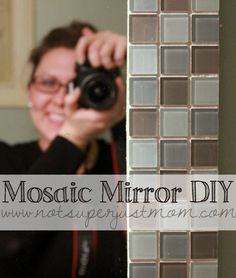 Mosaic Mirror DIY. How to Mosaic Tile a Mirror DIY from Not Super Just Mom. Step by step tutorial here: http://notsuperjustmom.com/2013/02/do-it-herself-how-to-mosaic-tile-a-mirror/