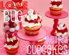 Love Bug Mini Cupcakes - Confessions of a Cookbook Queen