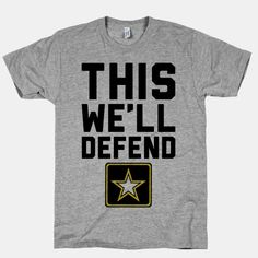 This We'll Defend #army #military #america