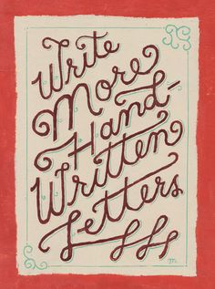 """""""Write more hand written letters"""" Typographic painting. Love it."""