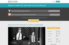 Weavly, Create Videos Using Animated GIFs From Tumblr and Music From Soundcloud