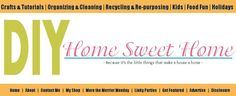 diy home sweet home -  Love this site!  TONS of great tips!