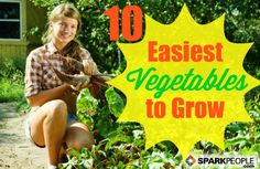New to gardening? Don't stress--it's less complicated than you might think! Here are 10 of the most foolproof veggies to grow in your own backyard. | via @SparkPeople