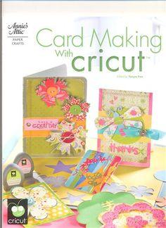 Card Making with Cricut cricut idea, paper craft, crafti, making books, craft idea, cricut card, greeting cards, cricut craft, scrapbook