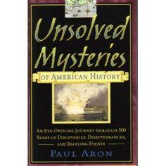 american histori, american history, 500 year, unsolved mysteries, unsolv mysteri