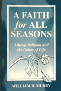 A faith for all seasons: Liberal religion and the crises of life by William R Murry. A liberal religous understanding of the pain and suffering in life which mirrors a Unitiarian Universalist philosophy. It is a refreshing approach to the crisis of life that will help many people deal with their feelings of blame and guilt when a loved one dies. This book is a solid reference for those dealing with providing comfort to those grieving.