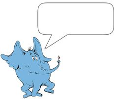 Choose your Dr. Seuss character then type a message for the speech bubble