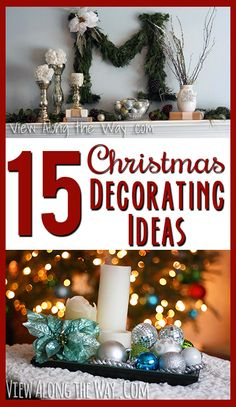 Lots of simple, creative Christmas decorating ideas! Can't wait to try these!  | via www.viewalongtheway.com | #Christmas #decorating