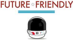 Future Friendly - In