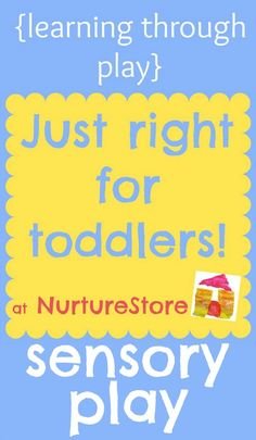 Great sensory play activities that are just right for toddlers.