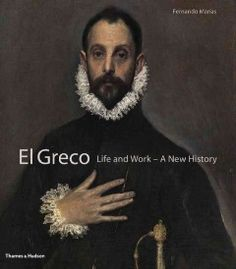 El Greco, Life and Work, a new history/Fernando Marias  http://encore.greenvillelibrary.org/iii/encore/record/C__Rb1370410