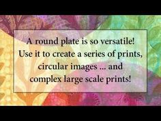 """Video Tutorial! Monoprinting with the NEW 8"""" Round Gelli Plate! -- There's something universally appealing about the round shape and all it symbolizes. Take a look at this video and see the beauty of printing on the NEW 8"""" Round Gelli Plate."""